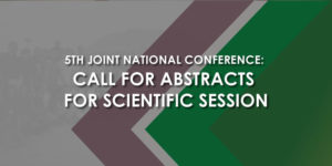5th Joint National Conference: Call for Abstracts for Scientific Session