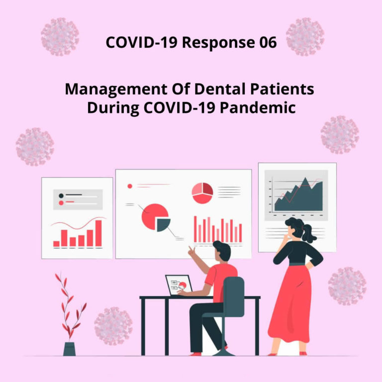 Management Of Dental Patients During COVID-19 Pandemic